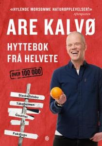Hyttebok frå helvete (ebok) av Are Kalvø