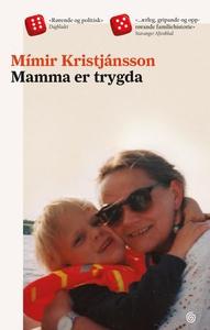Mamma er trygda (ebok) av Mímir Kristjánsson