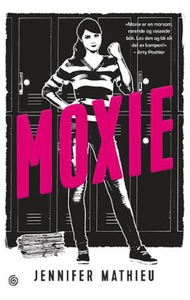 Moxie (ebok) av Jennifer Mathieu