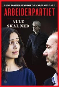 Arbeiderpartiet (ebok) av Lars Joakim Skarvøy