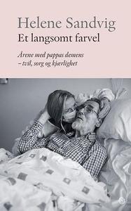 Et langsomt farvel (ebok) av Helene Sandvig