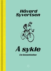 Å sykle (ebok) av Håvard Syvertsen