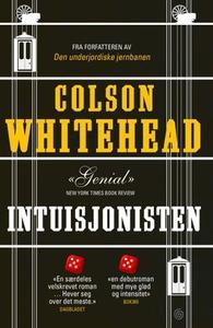 Intuisjonisten (ebok) av Colson Whitehead