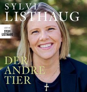 Der andre tier (lydbok) av Sylvi Listhaug, La