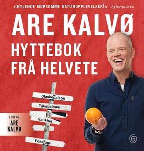 Hyttebok frå helvete (lydbok) av Are Kalvø