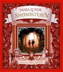 Snøsøsteren (ebok) av Maja Lunde
