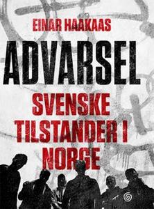 Advarsel (ebok) av Einar Haakaas