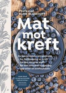 Mat mot kreft (ebok) av Rune Blomhoff