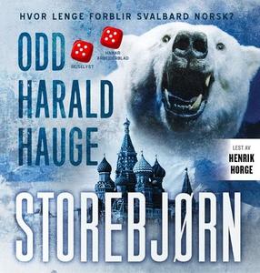 Storebjørn (lydbok) av Odd Harald Hauge