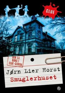Smuglerhuset (ebok) av Jørn Lier Horst