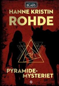 Pyramidemysteriet (ebok) av Hanne Kristin Roh