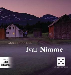Ivar Nimme (lydbok) av Arne Hjeltnes