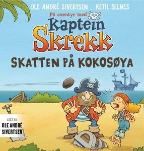 Skatten på Kokosøya (lydbok) av Ole André Siv