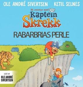 Rabarbrias perle (lydbok) av Ole André Sivert