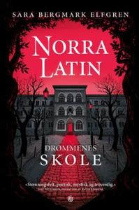 Norra Latin (ebok) av Sara Bergmark Elfgren