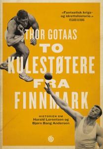 To kulestøtere fra Finnmark (ebok) av Thor Go