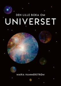 Den lille boka om universet (ebok) av Maria H