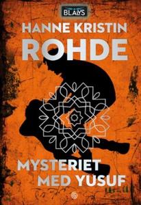 Mysteriet med Yusuf (ebok) av Hanne Kristin R