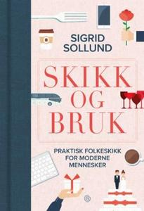 Skikk og bruk (ebok) av Sigrid Sollund