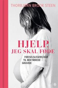 Hjelp, jeg skal føde! (ebok) av Thorbjørn Bro