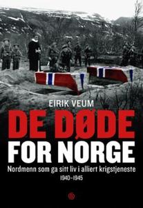 De døde for Norge (ebok) av Eirik Veum, Torge