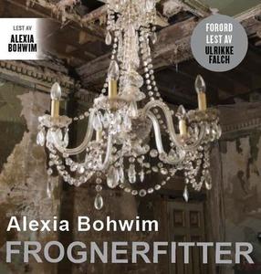 Frognerfitter (lydbok) av Alexia Bohwim