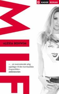 MILF (ebok) av Alexia Bohwim