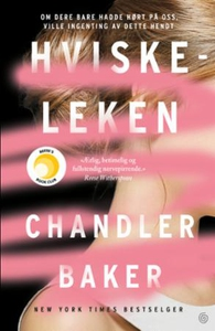 Hviskeleken (ebok) av Chandler Baker