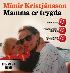 Mamma er trygda (lydbok) av Mímir Kristjánsso