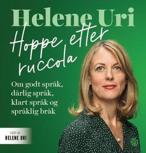 Hoppe etter ruccola (lydbok) av Helene Uri