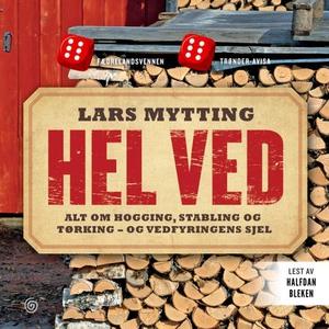 Hel ved (lydbok) av Lars Mytting