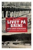 Livet på Grini under annen verdenskrig
