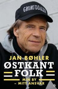 Østkantfolk (ebok) av Jan Bøhler