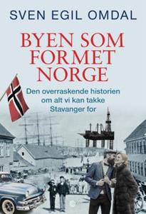Byen som formet Norge (ebok) av Sven Egil Omd