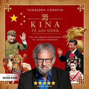 Kina på 200 sider (lydbok) av Torbjørn Færøvi