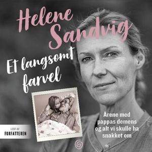 Et langsomt farvel (lydbok) av Helene Sandvig
