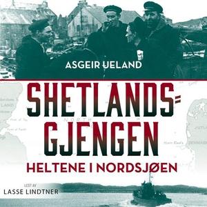 Shetlandsgjengen (lydbok) av Asgeir Ueland