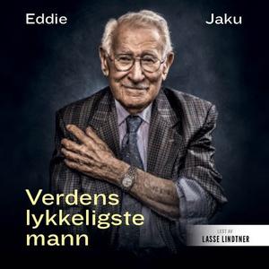Verdens lykkeligste mann (lydbok) av Eddie Ja
