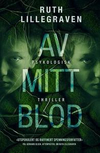 Av mitt blod (ebok) av Ruth Lillegraven