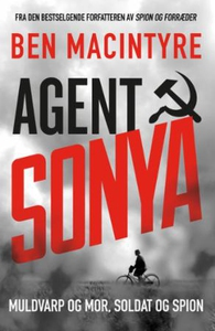 Agent Sonya (ebok) av Ben Macintyre