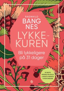 Lykkekuren (ebok) av Ragnhild Bang Nes