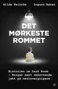 Det mørkeste rommet (ebok) av Hilde Reikrås,