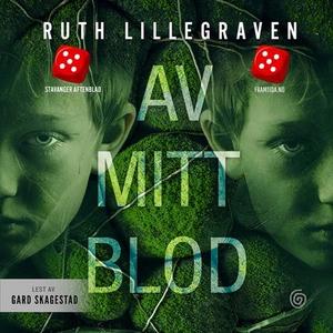 Av mitt blod (lydbok) av Ruth Lillegraven