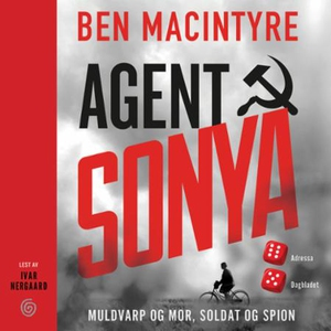 Agent Sonya (lydbok) av Ben Macintyre