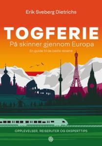 Togferie (ebok) av Erik Sveberg Dietrichs