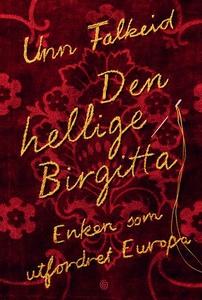 Den hellige Birgitta (ebok) av Unn Falkeid