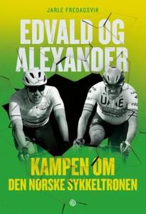Edvald og Alexander (ebok) av Jarle Fredagsvi