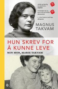 Hun skrev for å kunne leve (ebok) av Magnus T