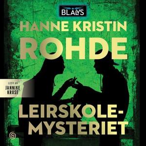 Leirskolemysteriet (lydbok) av Hanne Kristin