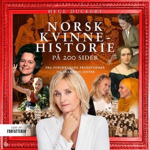 Norsk kvinnehistorie på 200 sider (lydbok) av